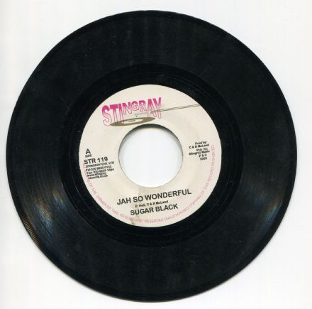 Sugar Black - Jah So Wonderful / Prince Malachi - This Feeling  (Stingray) 7